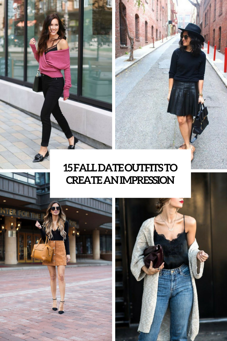 fall date outfits to create an impresison cover