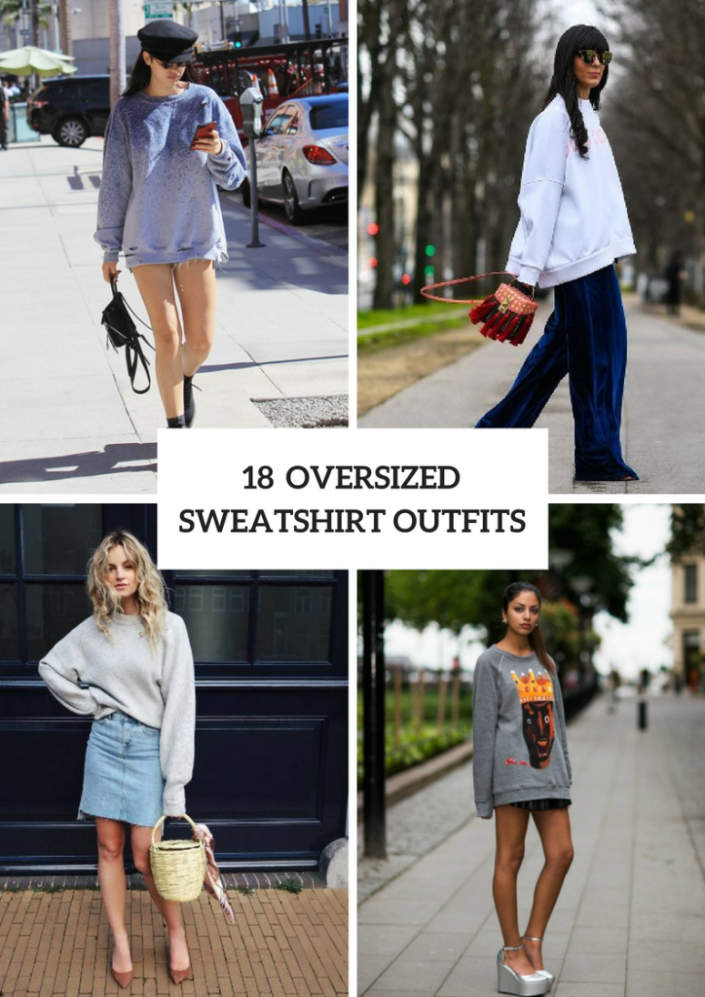 18 Fall Outfits With Oversized Sweatshirts