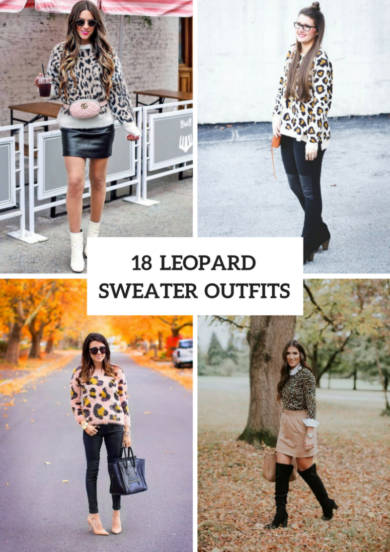 18 Leopard Sweater Outfit Ideas For This Fall