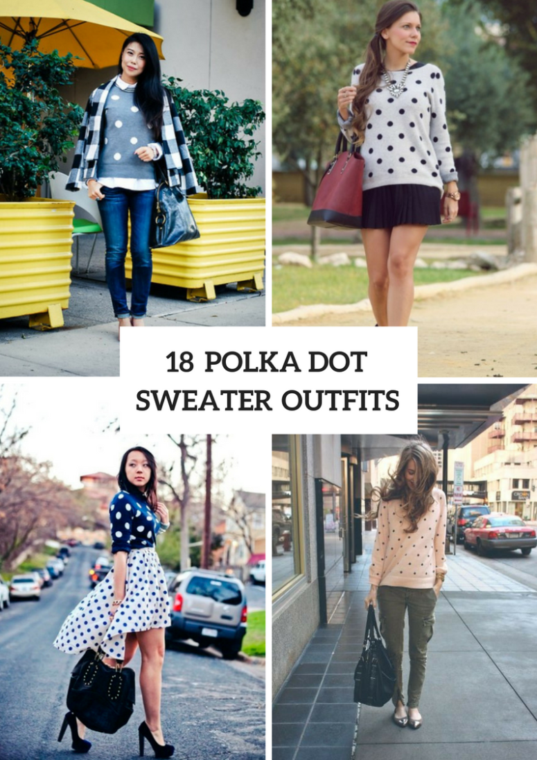 Outfits With Polka Dot Sweaters To Repeat