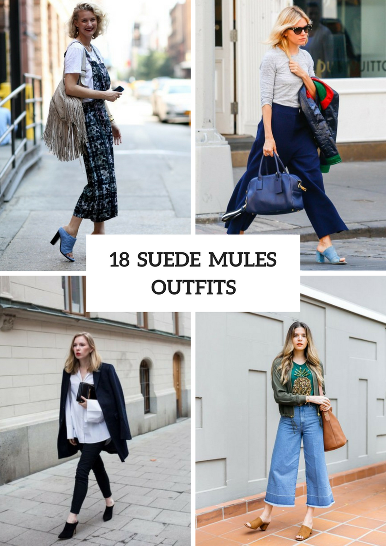 Outfits With Suede Mules For Fashionable Women