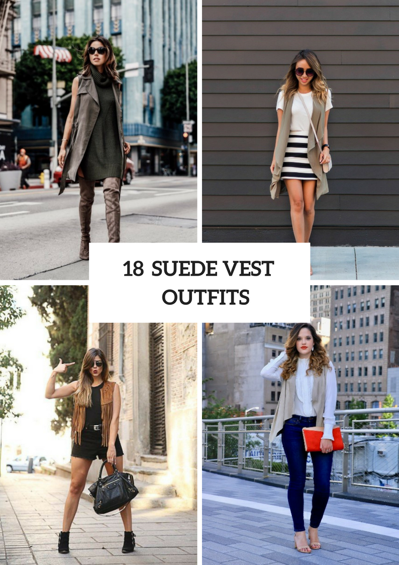 Outfits With Suede Vests For Women