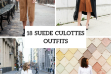 18 Suede Culottes Outfits For Stylish Ladies