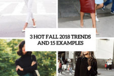 3 hot fall 2018 trends and 15 examples cover