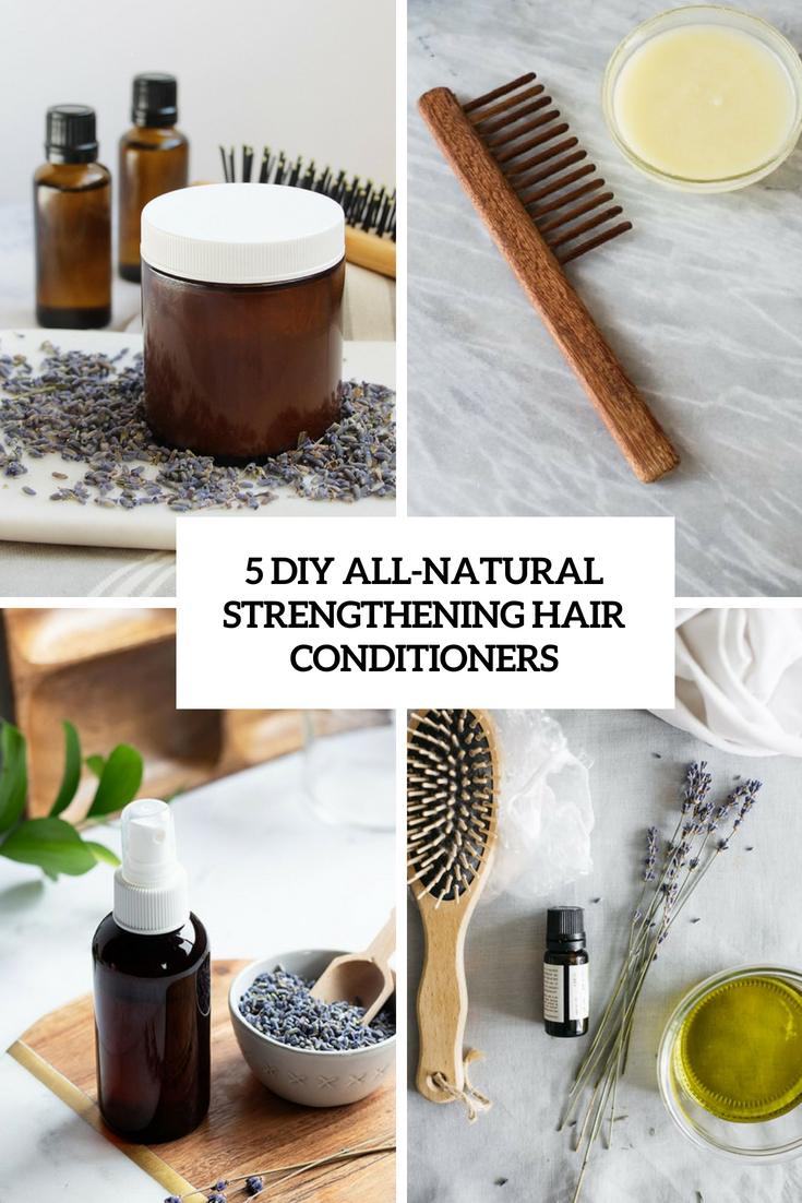 5 diy all natural strengthening hair conditioners cover
