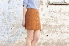 With striped button down shirt and brown suede mini skirt