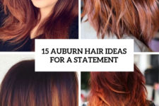 15 aubrun hair ideas for a statement cover