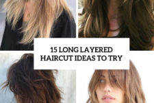 15 long layered haircut ideas to try cover