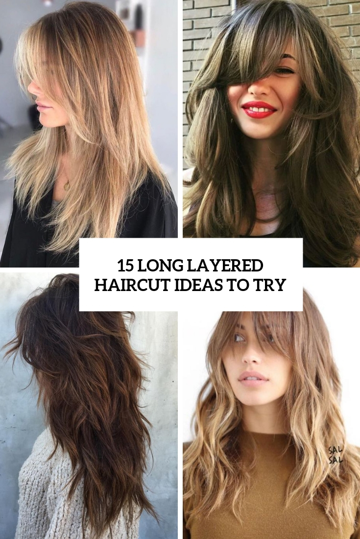 15 Long Layered Haircut Ideas To Try