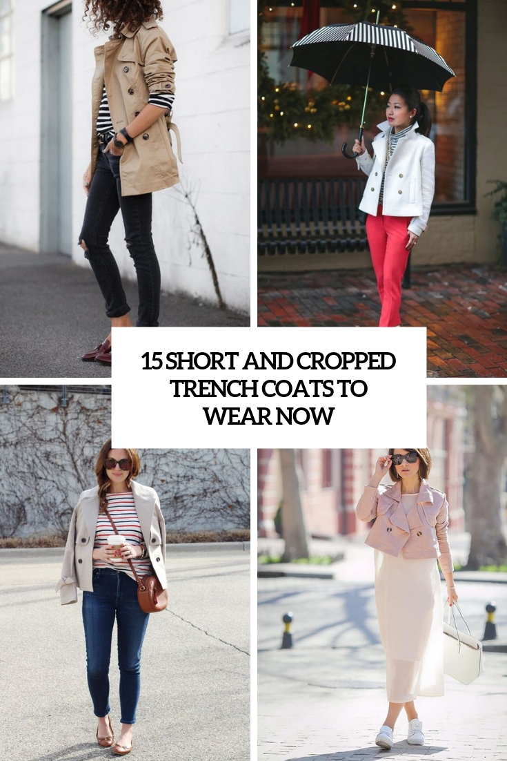short and cropped trench coats to wear now cover