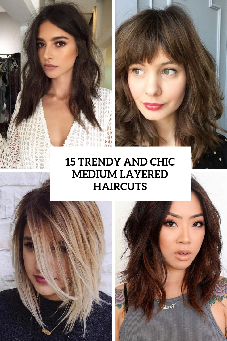 trendy and chic medium layered haircuts cover