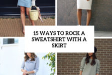 15 ways to rock a sweatshirt with a skirt cover