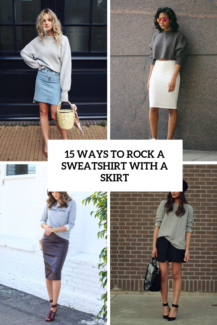 ways to rock a sweatshirt with a skirt cover