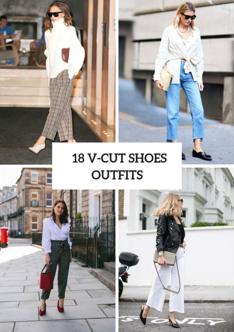 18 Amazing Outfit Ideas With V-Cut Shoes