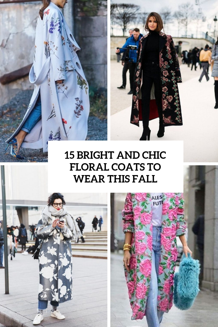 bright and chic floral coats to wear this fall cover