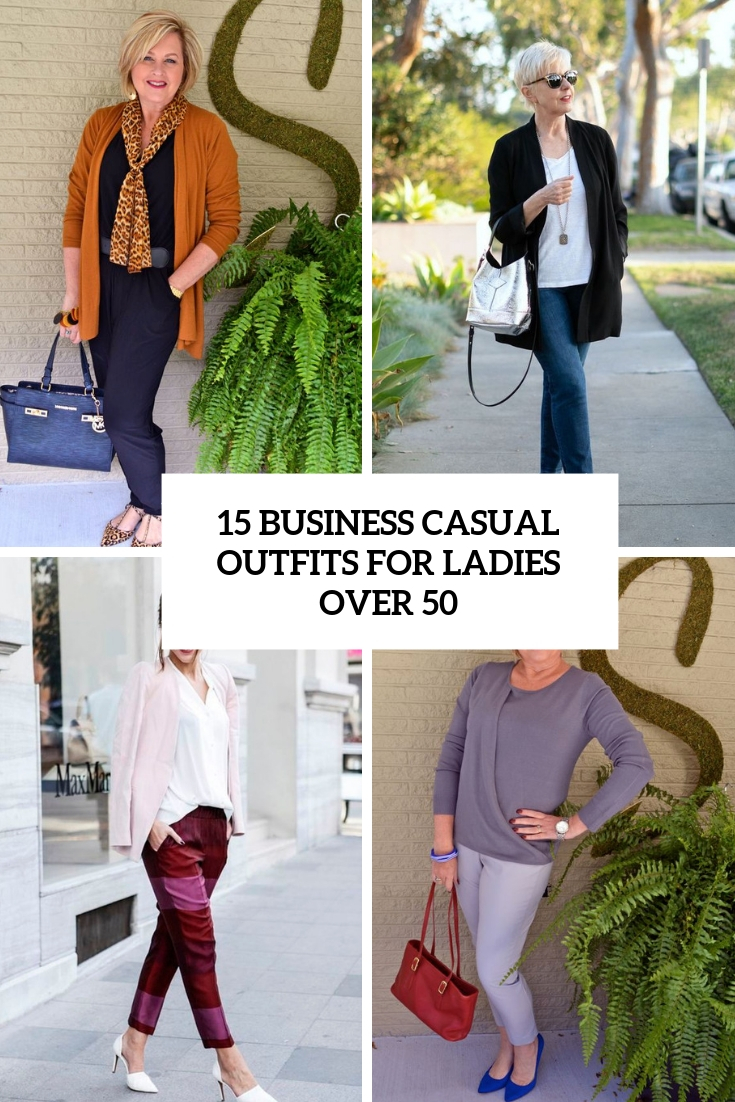 15 Business Casual Outfits For Ladies Over 50