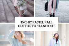 15 chic pastel fall outfits to stand out cover