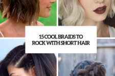 15 cool braids to rock with short hair cover