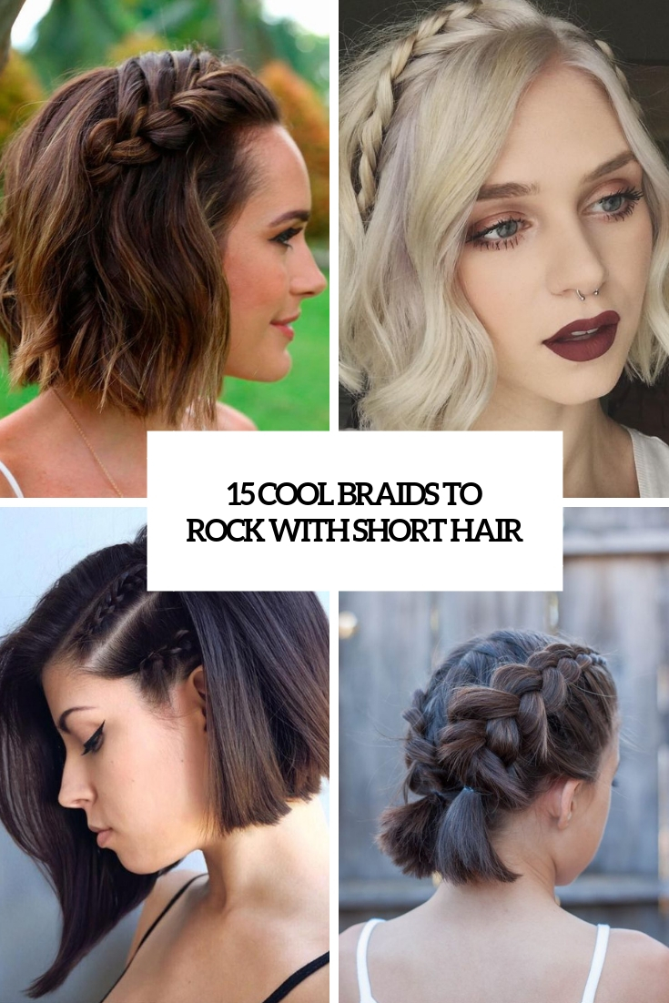 cool braids to rock with short hair cover