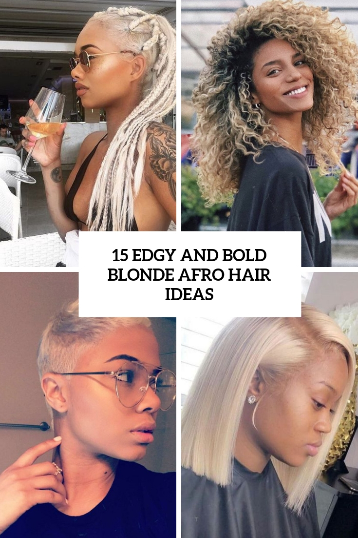 edgy and bold blonde afro hair ideas cover