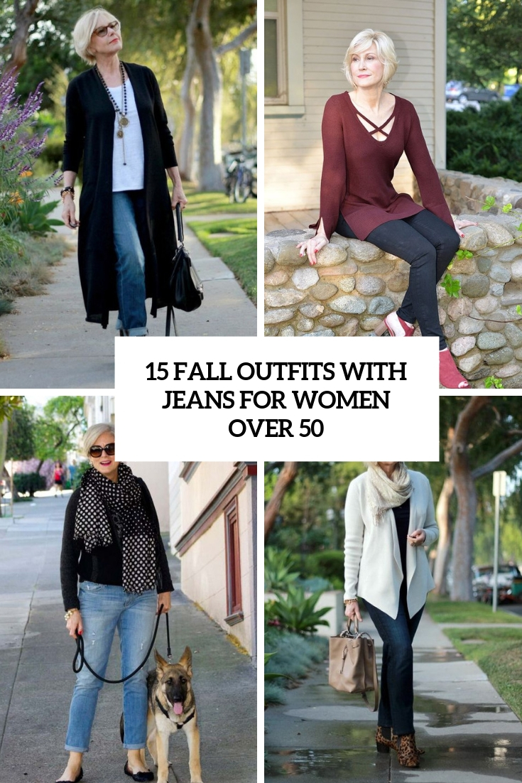 15 Fall Outfits With Jeans For Women Over 50
