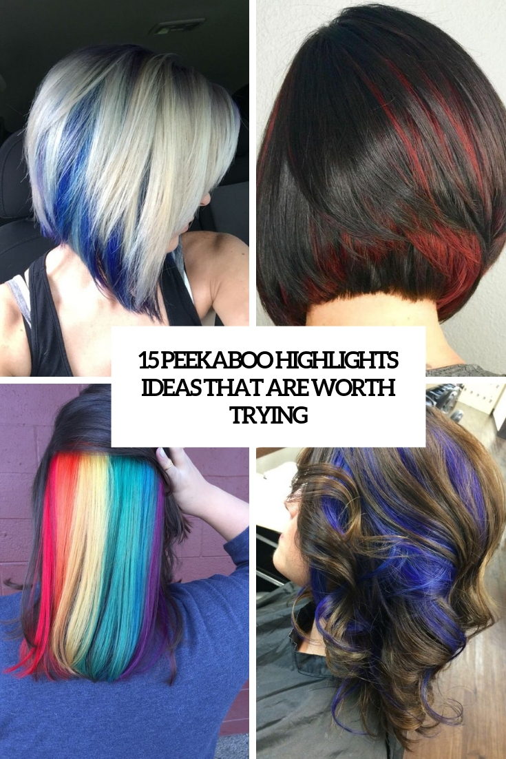 15 Peekaboo Highlights Ideas That Are Worth Trying