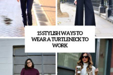 15 stylish ways to wear a turtleneck to work cover