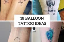 18 Amazing Balloon Tattoo Ideas
