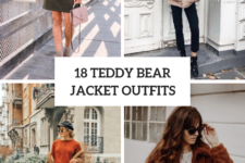 18 Comfy Outfits With Teddy Bear Jackets