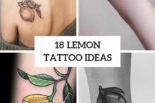 18 Stylish Lemon Tattoo Ideas
