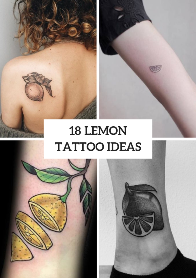 18 Stylish Lemon Tattoo Ideas