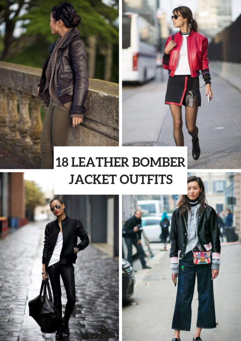 18 Women Outfit Ideas With Leather Bomber Jackets