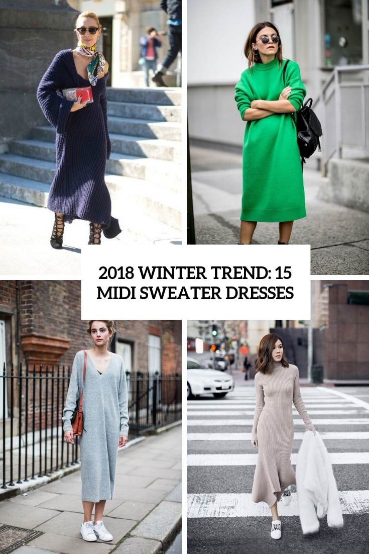 2018 Winter Trend: 15 Midi Sweater Dresses