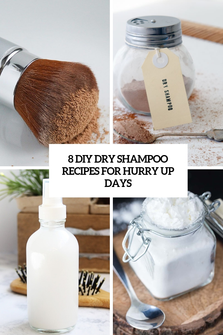 5 DIY Dry Shampoo Recipes For Hurry Up Days
