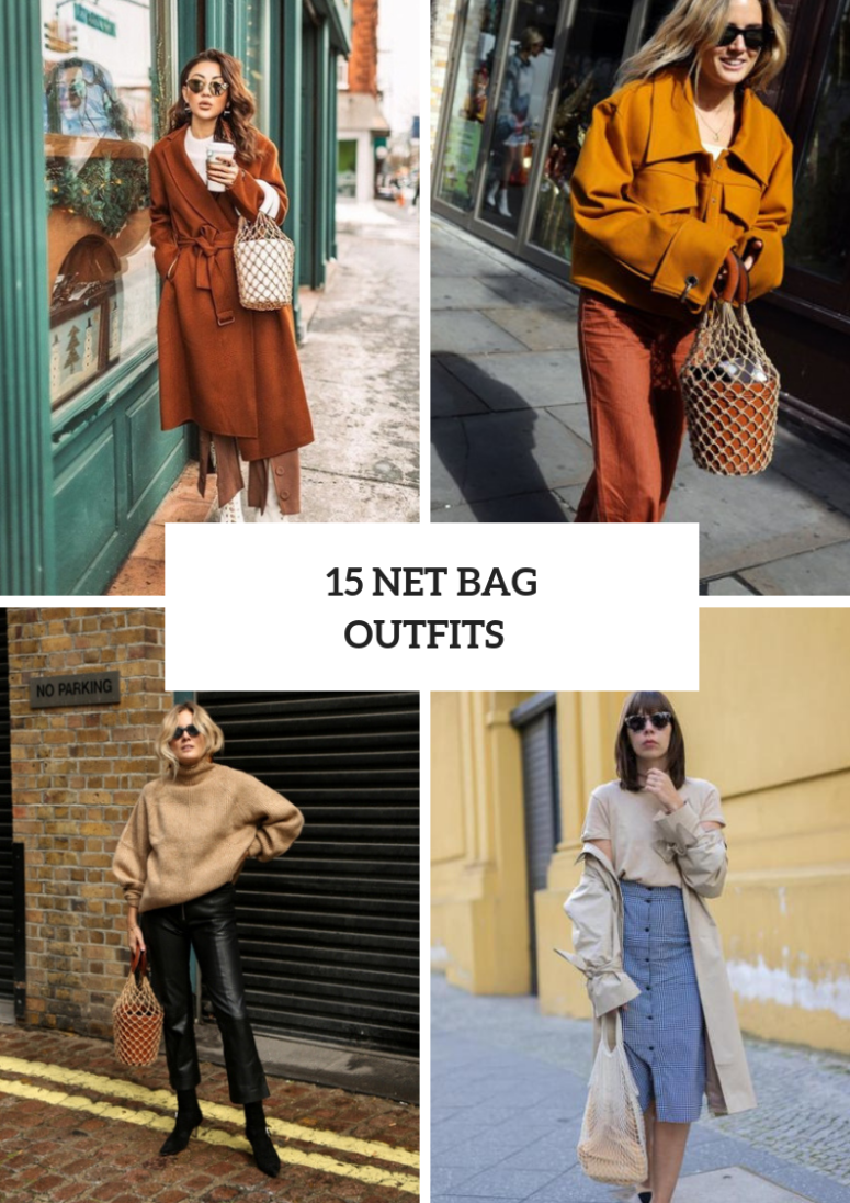 Cool Outfits With Net Bags