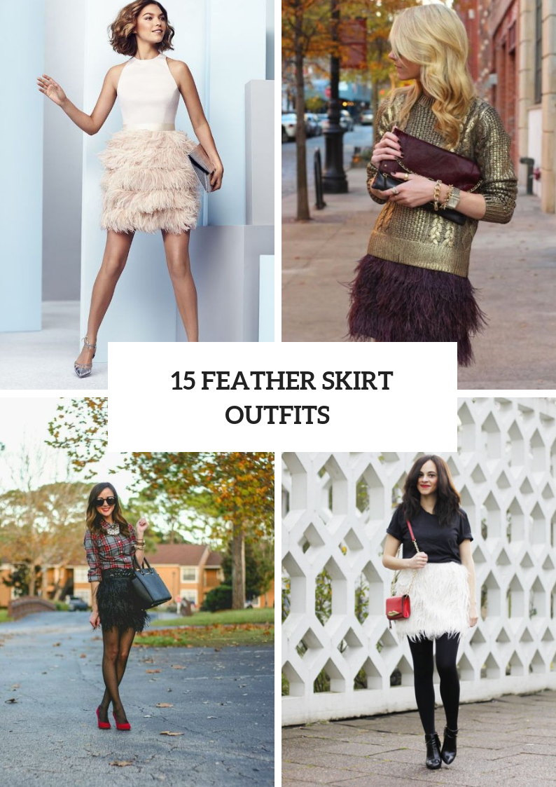 Glamorous Outfits With Feather Skirts