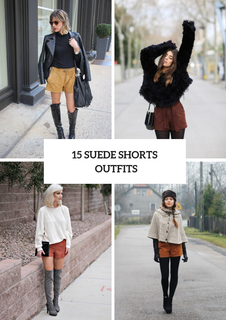 Winter Outfits With Suede Shorts To Repeat