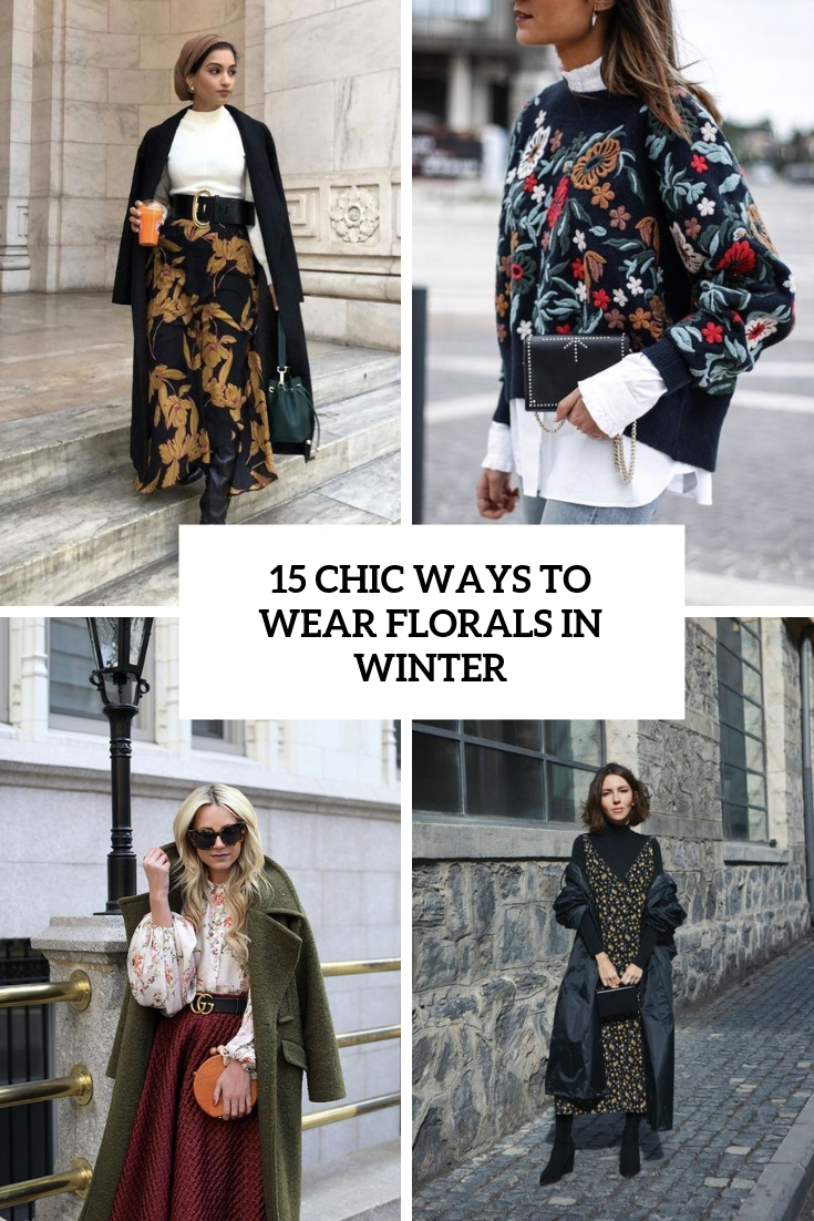 chic ways to wear florals in winter cover