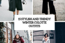 15 cool and trendy winter culotte outfits cover