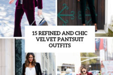 15 refined and chic velvet pantsuit outfits cover