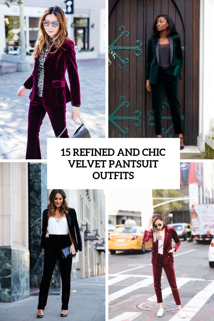 15 Refined And Chic Velvet Pantsuit Outfits