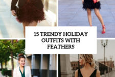 15 trendy holiday outfits with feathers cover