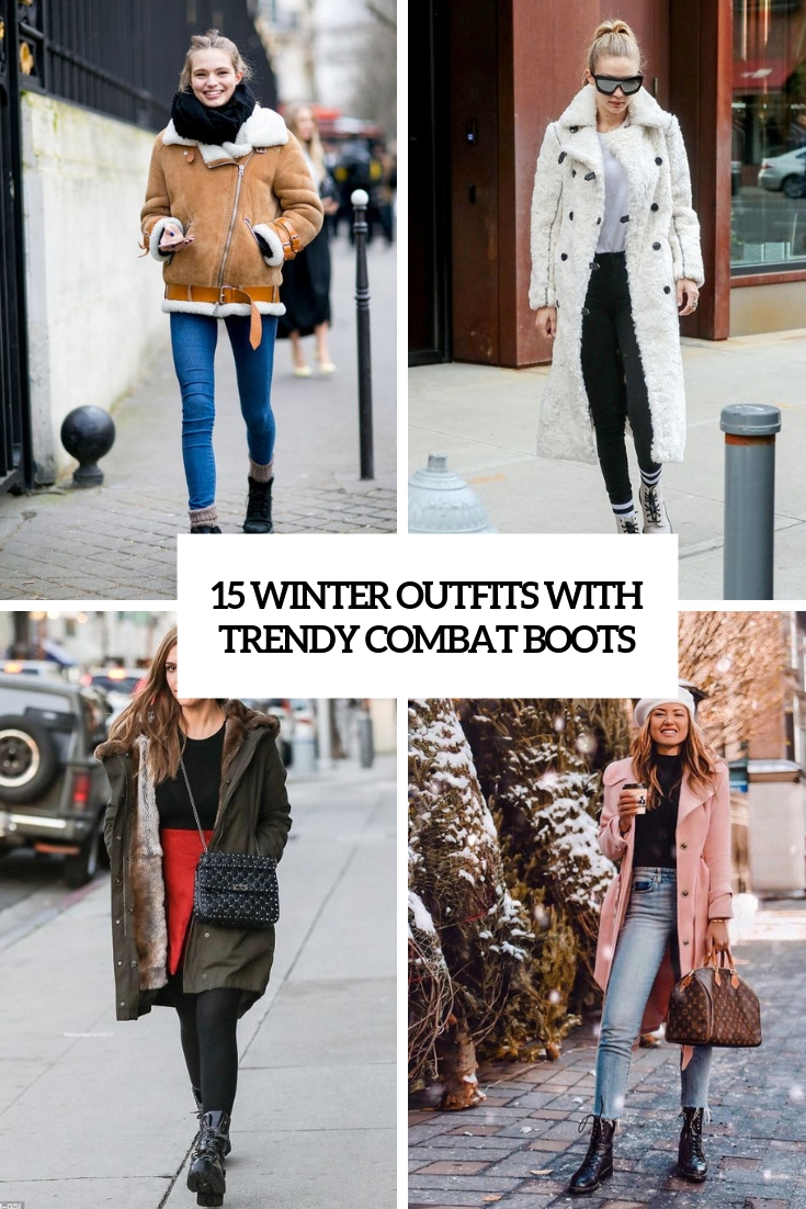 15 Winter Outfits With Trendy Combat Boots