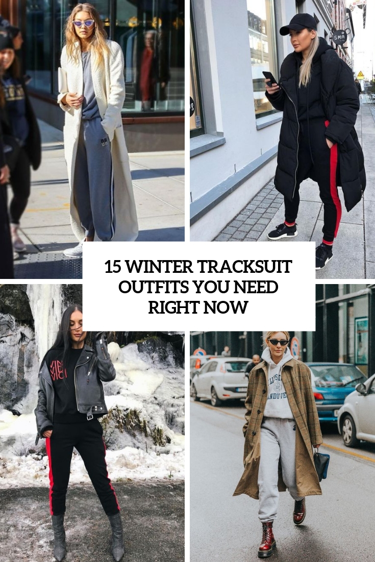 15 Winter Tracksuit Outfits You Need Right Now