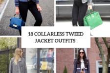 18 Looks With Collarless Tweed Jackets