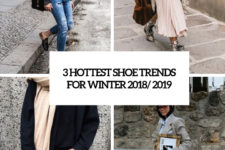3 hottest shoe trends for winter 2018 2019 cover