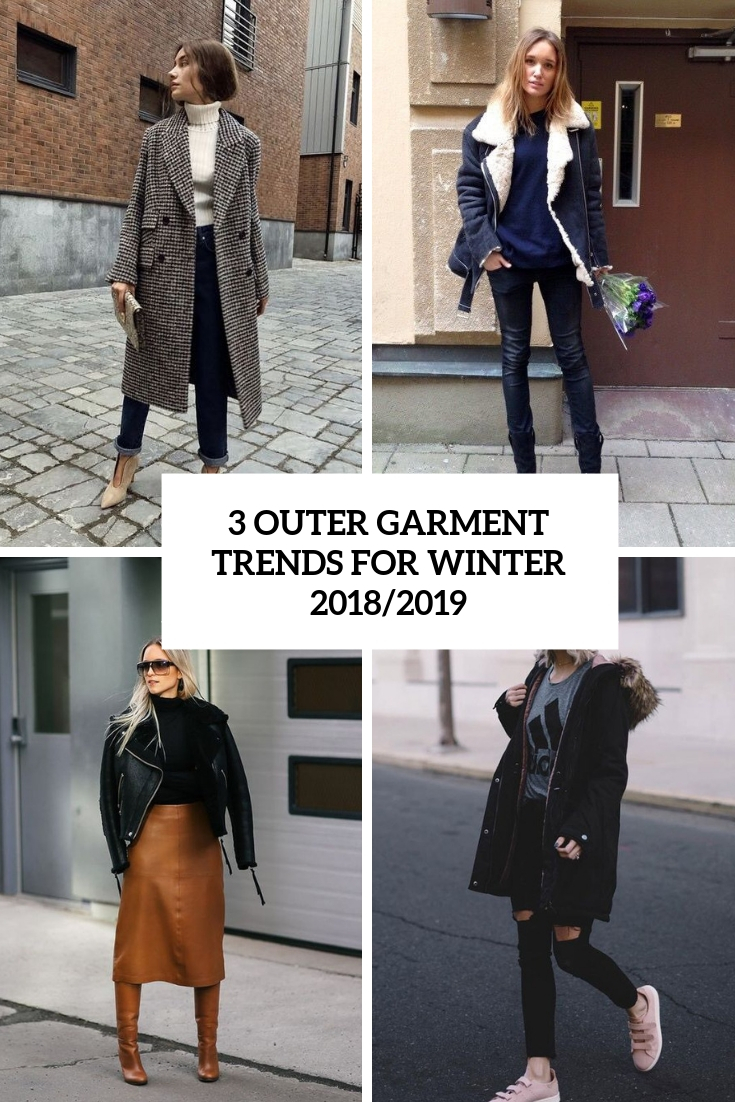 3 outer garment trends for winter 2018 2019 cover