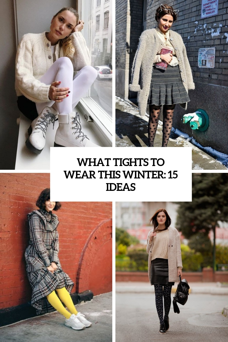 what tights to wear this winter 15 ideas cover
