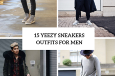 15 Men Outfits With Yeezy Sneakers