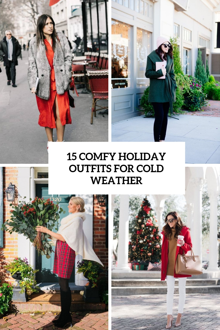 15 Comfy Holiday Outfits For Cold Weather
